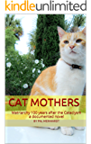 Cat Mothers: Matriarchy 100 years after the Cataclysm a documented novel