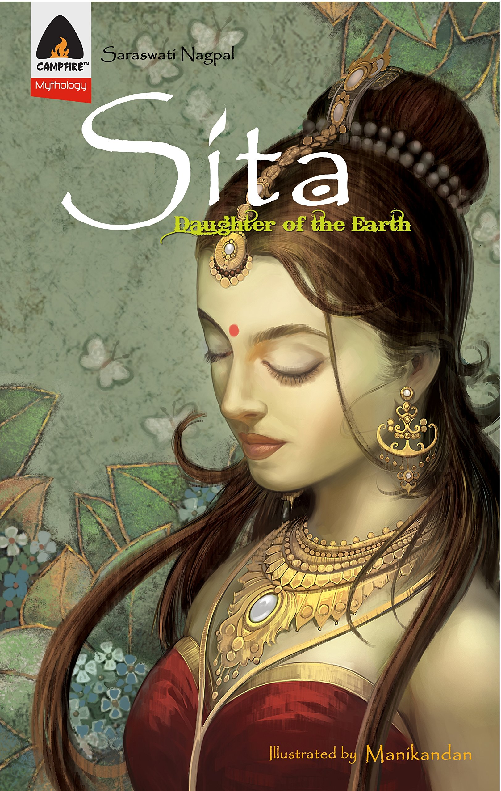Sita: Daughter of the Earth: A Graphic Novel (Campfire Graphic Novels)