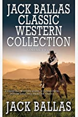 Jack Ballas Classic Western Collection, Volume 2 Kindle Edition