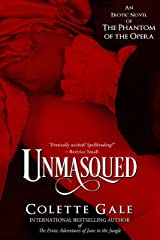Unmasqued: An Erotic Novel of the Phantom of the Opera (Seduced Classics Book 1) Kindle Edition