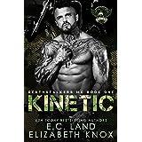 Kinetic (Deathstalkers MC Book 1)