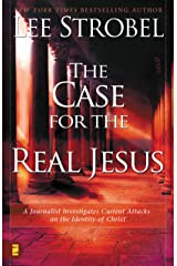 The Case for the Real Jesus: A Journalist Investigates Scientific Evidence That Points Toward God Kindle Edition