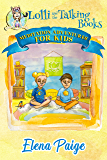 Lolli and the Talking Books (Meditation Adventures for Kids Book 3)
