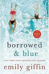 Borrowed & Blue: Something Borrowed, Something Blue Kindle Edition