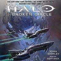 Halo: Broken Circle: Halo, Book 13