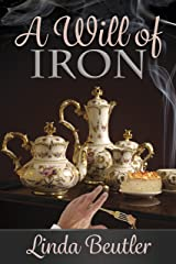 A Will of Iron Kindle Edition