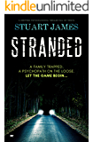 Stranded: a gripping psychological thriller full of twists