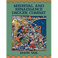 Medieval and Renaissance Dagger Combat (English Edition)