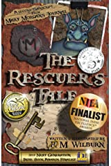 The Rescuer's Tale: Mary Morgan's Journal Book 2 Kindle Edition