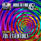 Hard To Find 45s On Cd, Volume 18 - 70s Essentials