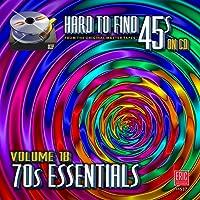 Hard To Find 45s On Cd, Volume 18 - 70s Essentials