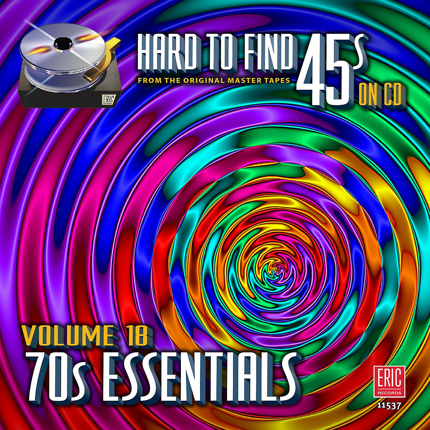 Hard To Find 45s On Cd, Volume 18 - 70s Essentials by Eric