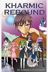 Kharmic Rebound Kindle Edition