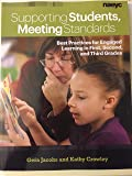 Supporting Students , Meeting Standards