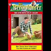 Der Bergpfarrer 207 - Heimatroman: Der Mann ihrer Schwester (German Edition)