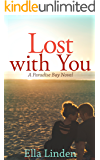 Lost With You (Paradise Bay Book 4)