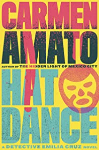 Hat Dance (Detective Emilia Cruz Book 2)