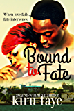 Bound To Fate (Bound Series Book 1)