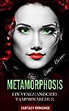 Metamorphosis - Ein venezianisches Vampirmärchen (Fantasy)