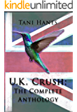 U.K. Crush: The Complete Anthology