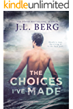 The Choices I've Made: A Second Chance Romance