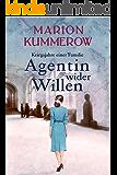 Agentin wider Willen (Kriegsjahre einer Familie 4) (German Edition)
