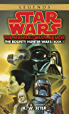 The Mandalorian Armor: Star Wars Legends (The Bounty Hunter Wars) (Star Wars: The Bounty Hunter Wars Book 1)