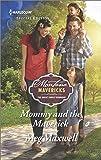 Mommy and the Maverick (Montana Mavericks: The Great Family Roundup)