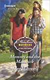 Mommy and the Maverick (Montana Mavericks: The Great Family Roundup)