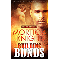Building Bonds (Kiss of Leather Book 1) (English Edition)