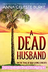 A Dead Husband (Jessica Huntington Desert Cities Mystery Book 1) Kindle Edition