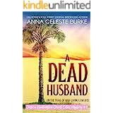 A Dead Husband Jessica Huntington Desert Cities Mystery #1
