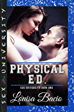 Physical Education: Book One of Sex University Series