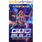 God Build : A Monster Girl Adventure (Creature Girl Creations Book 3)