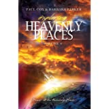 Exploring Heavenly Places Volume 4: Power in the Heavenly Places