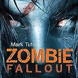 Zombie Fallout: Zombie Fallout, Book 1