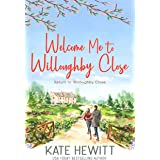 Welcome Me to Willoughby Close (Return to Willoughby Close Book 2)