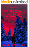 The Prisoner of Lazerev (The Reboot Mystery Series Book 2)
