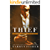 Thief (Love Me With Lies Book 3)