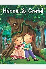 HANSEL & GRETEL (My Favourite Illustrated Classics) Kindle Edition