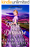 A Rose in Disguise: The Flowers of Scotland (The Marriage Maker Book 20)