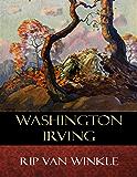 Rip Van Winkle: Illustrated