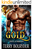 Gold (Date-A-Dragon Book 1) (English Edition)