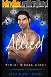 Allied (Men of Hidden Creek Book 5)