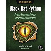 Black Hat Python, 2nd Edition: Python Programming for Hackers and Pentesters (English Edition)