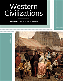 Amazon western civilizations their history their culture western civilizations their history their culture nineteenth edition vol 1 fandeluxe Choice Image