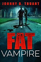 Fat Vampire: (A Comedy Horror Series) Kindle Edition