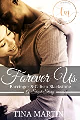 Forever Us: Barringer and Calista Blackstone, Book 2.5 (The Blackstone Family) Kindle Edition