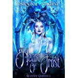 Heart of Frost: A fated mates fairytale retelling paranormal romance (Havenfall Universe) (Winter Queen Book 1)