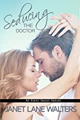 Seducing the Doctor (At First Sight Book 4) Kindle Edition